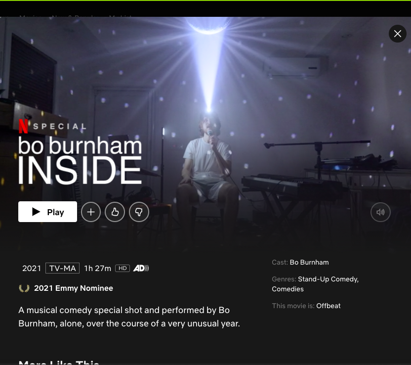 Bo+Burnhams+Netflix+special+began+streaming+on+May+30%2C+2021.+Before+that%2C+he+had+not+had+a+comedy+special+in+five+years.